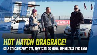 Er Golf GTE så hurtig som en GTI? Er BMW 128ti eller M140i? Bonus: Sjælden BMW V10 i tunellen!