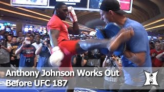 UFC 187: Anthony Johnson's Workout Before LHW Title Fight With Daniel Cormier (Complete & Unedited)