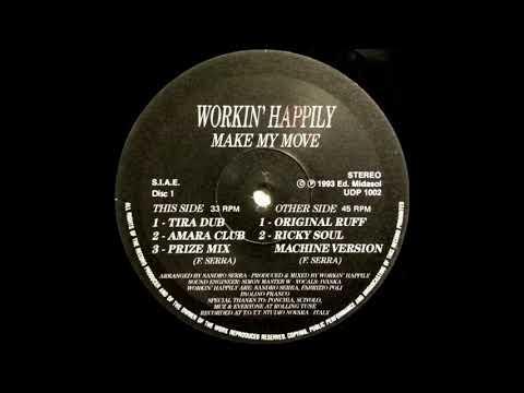 Workin' Happily - Make My Move [Prize Mix]