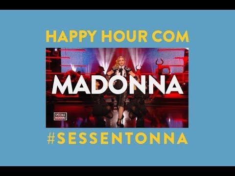 SESSENTONNA  Happy Hour com Madonna 17818