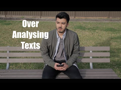 Over Analysing Texts