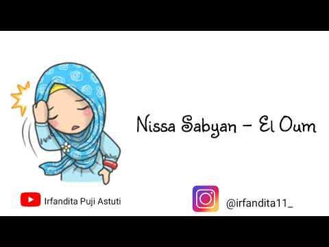 Nissa Sabyan - El Oum ( Lirik & Animasi)
