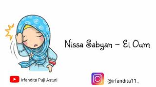 Nissa Sabyan - El Oum ( Lirik & Animasi) MP3