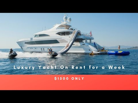 Rent a Boat or a Luxury Yacht at $1500 for 7 Days