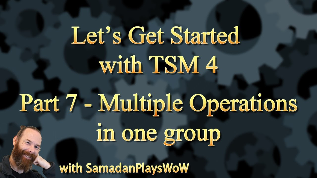 WoW TSM 4 Beginners Guide - Part 7 - Multiple Operations