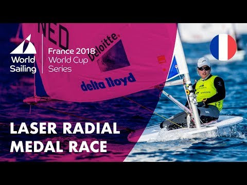 Full Laser Radial Medal Race - Sailing's World Cup Series | Hyères, France 2018