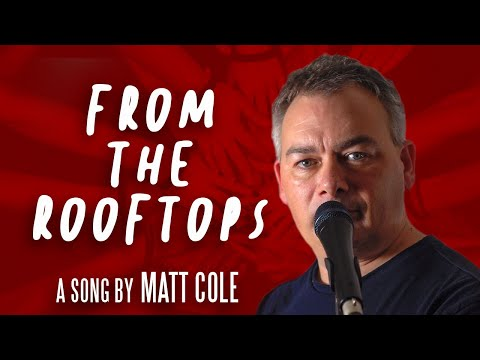Matt Cole - From The Rooftops (Official Music Video)
