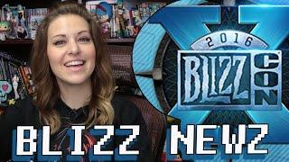 Blizzcon 2016 Wrap Up! | GAMING NEWZ