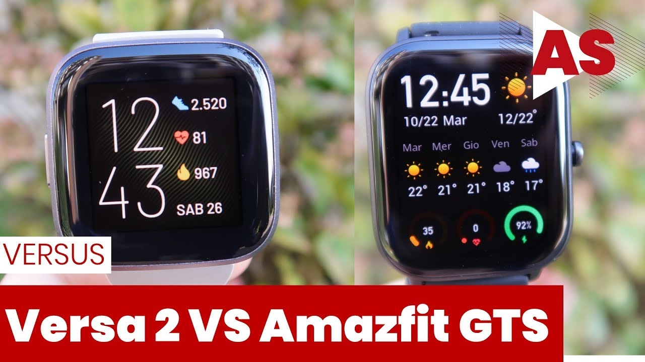 Amazfit Gts Vs Fitbit Versa 2 Youtube