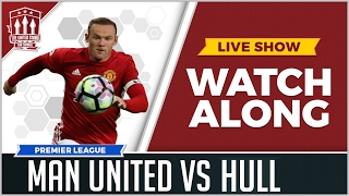 Manchester United vs Hull City LIVE STREAM Watchalong | The United Stand