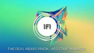 The Devil Wears Prada - Assistant Manager