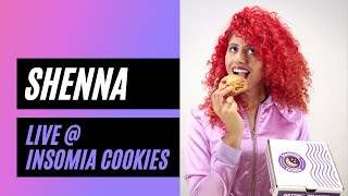 'Try Another Taste' - Shenna Live at Insomnia Cookies