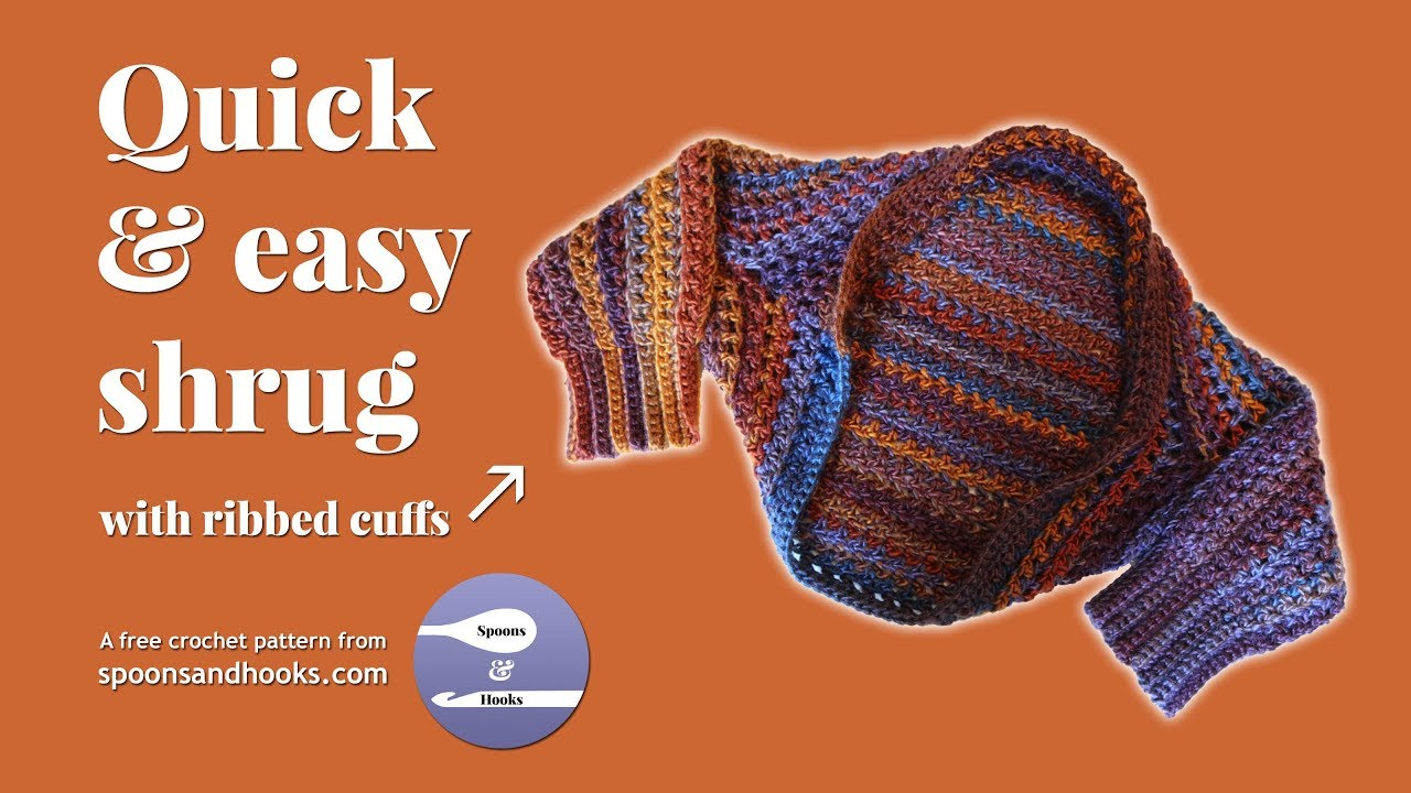 Quick easy shrug with ribbed cuffs free crochet pattern youtube quick easy shrug with ribbed cuffs free crochet pattern bankloansurffo Choice Image