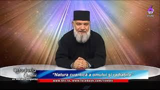 ORTODOXIA CUANTICA 2019 09 01 Natura cuantică a omului şi radiaţiile
