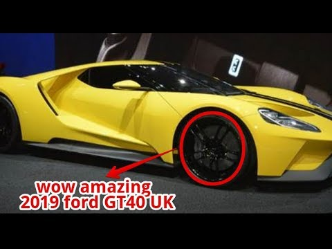 2019 ford gt40 uk