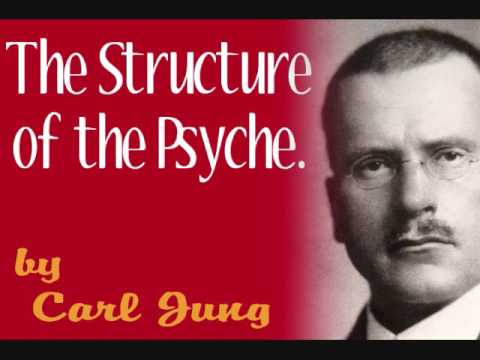 The Structure of the Psyche, by Carl Jung (full audio)