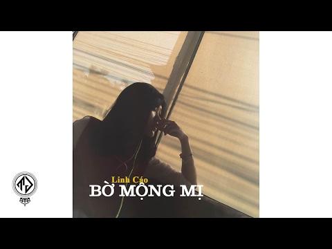 Linh Cáo - Bờ Mộng Mị (Lyric Video)