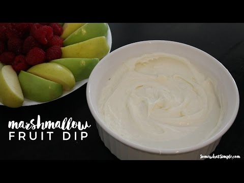 Fast And Easy 3 Ingredient Marshmallow Fruit Dip Recipe