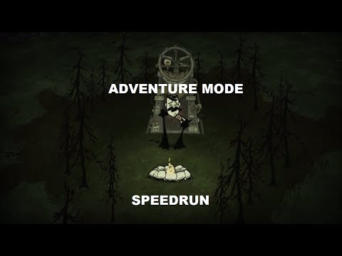 Don't Starve Adventure Mode Speedrun in 2:06:17 - guide to quickly get to epilogue & acquire Maxwell
