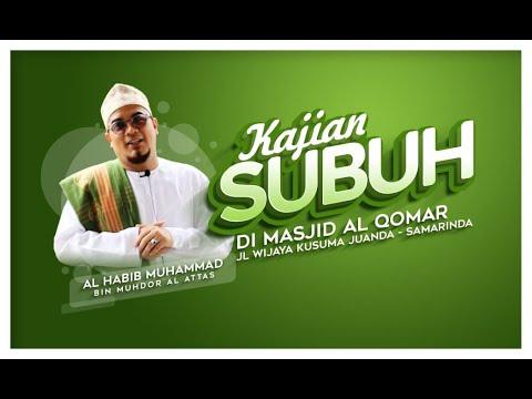 Download Habib Muhammad Al-Atthas - 2021-01-25 Kajian Subuh -  MP3 & MP4