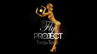 Repeat youtube video Fly Project - Toca Toca (Official Lyric Video)