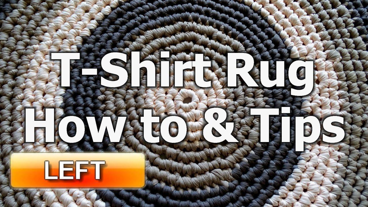 Crochet T Shirt Yarn Rug - How to & tips - Left Handed Crochet ...