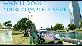 Download Watch Dogs 2 100% Complete Save File