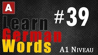 Learn German Words - Part 39 | The Amoozesh