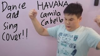 Dance and Sing Cover - Havana  by Camila Cabello