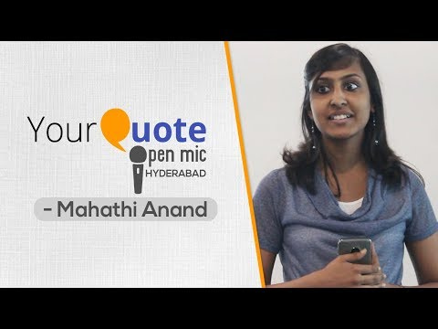 'Make-up' & 'Gratitude' by Mahathi Anand | English Poetry | YQ - Hyderabad (Open Mic 2)