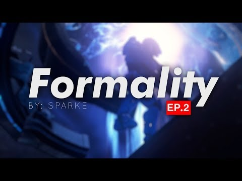 Formality EP.2 - Halo 5 Montage