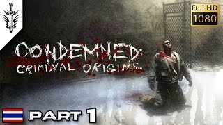 BRF - Condemned : Criminal Origins (Part 1)