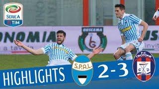 Crotone - Spal 2-3 - Highlights - Giornata 26 - Serie A TIM 2017/18 streaming