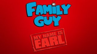 My Name is Earl Reference in Family Guy