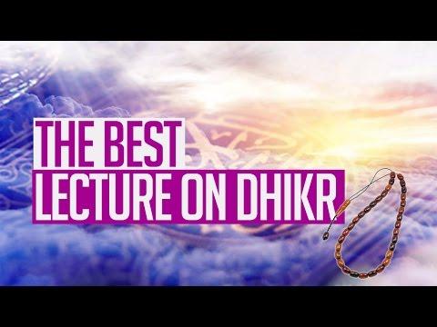 [ENG] The BEST lecture on Dhikr- Shaykh Zulfiqar Ahmad
