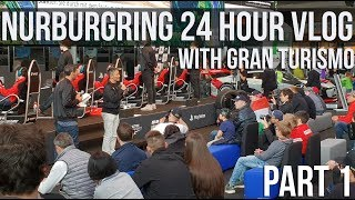 Working With Gran Turismo At The Nurburgring 24 Hour | VLOG |