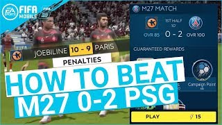 FIFA MOBILE 19 SEASON 3 HOW TO BEAT M27 0-2 PSG MASTER CAMPAIGN TIPS & TRICKS