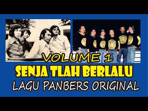 SENJA TELAH BERLALU - LAGU PANBERS ORIGINAL - ALBUM VOLUME 1