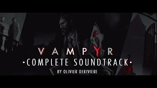 VAMPYR — Complete OST + Datamined Soundtracks (Anniversary Edition)