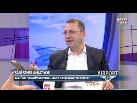 Güntay Şimşek'in konuğu TAV CEO'su Sani Şener