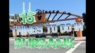 Top 15 Things To Do In Burbank, California