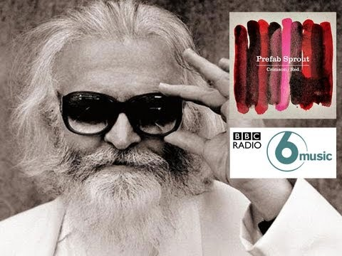 Paddy McAloon interview on BBC Radio 6 Music - Radcliffe and Maconie - 08/10/2013