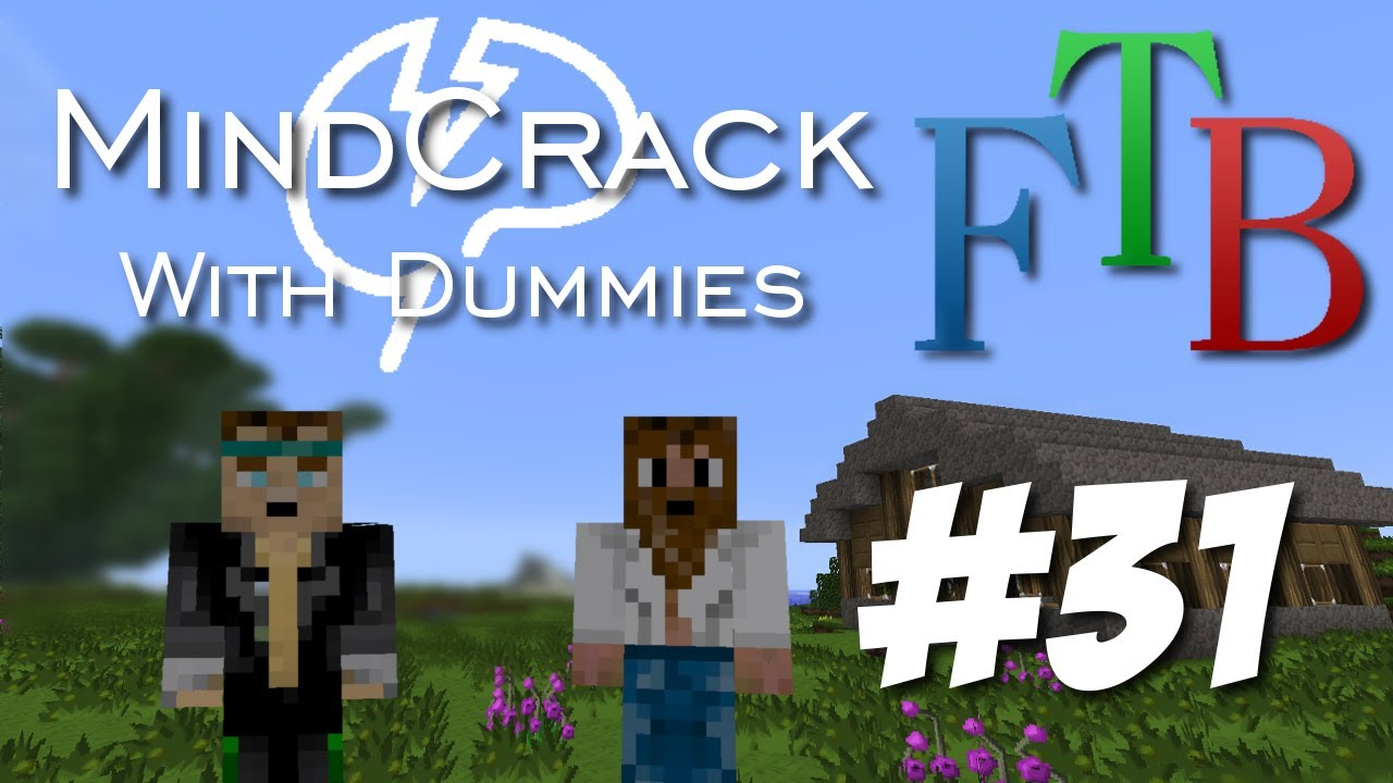 Mindcrack FTB With Dummies