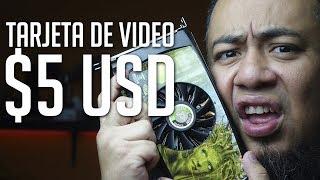 Casi explota mi PC con una tarjeta de video en 5 dólares ¿QUE PASO CON ELLA?