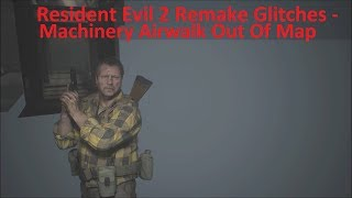 Resident Evil 2 Remake Glitches - Machinery Room Airwalk Out Of Bounds (Ghost Survivors Glitch)
