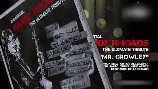 IMMORTAL RANDY RHOADS – The Ultimate Tribute – MR. CROWLEY (Trailer)