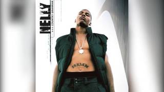Nelly - Country Grammar (CLEAN) [HQ]