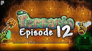The Wrath Of The Terraria Queen Bee! | Terraria Episode 12