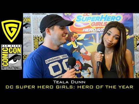 Teala Dunn interview - DC Super Hero Girls - SDCC 2016