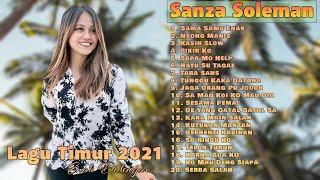 Download Sanza Soleman [Full Album 2021] TOP LAGU TIMUR PALING VIRAL DI TIK TOK 2021    LAGU TIMUR TERPOPULER